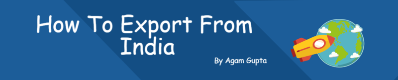 Procedure to Start Export Business from India